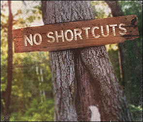 sign on tree reading: no shortcuts