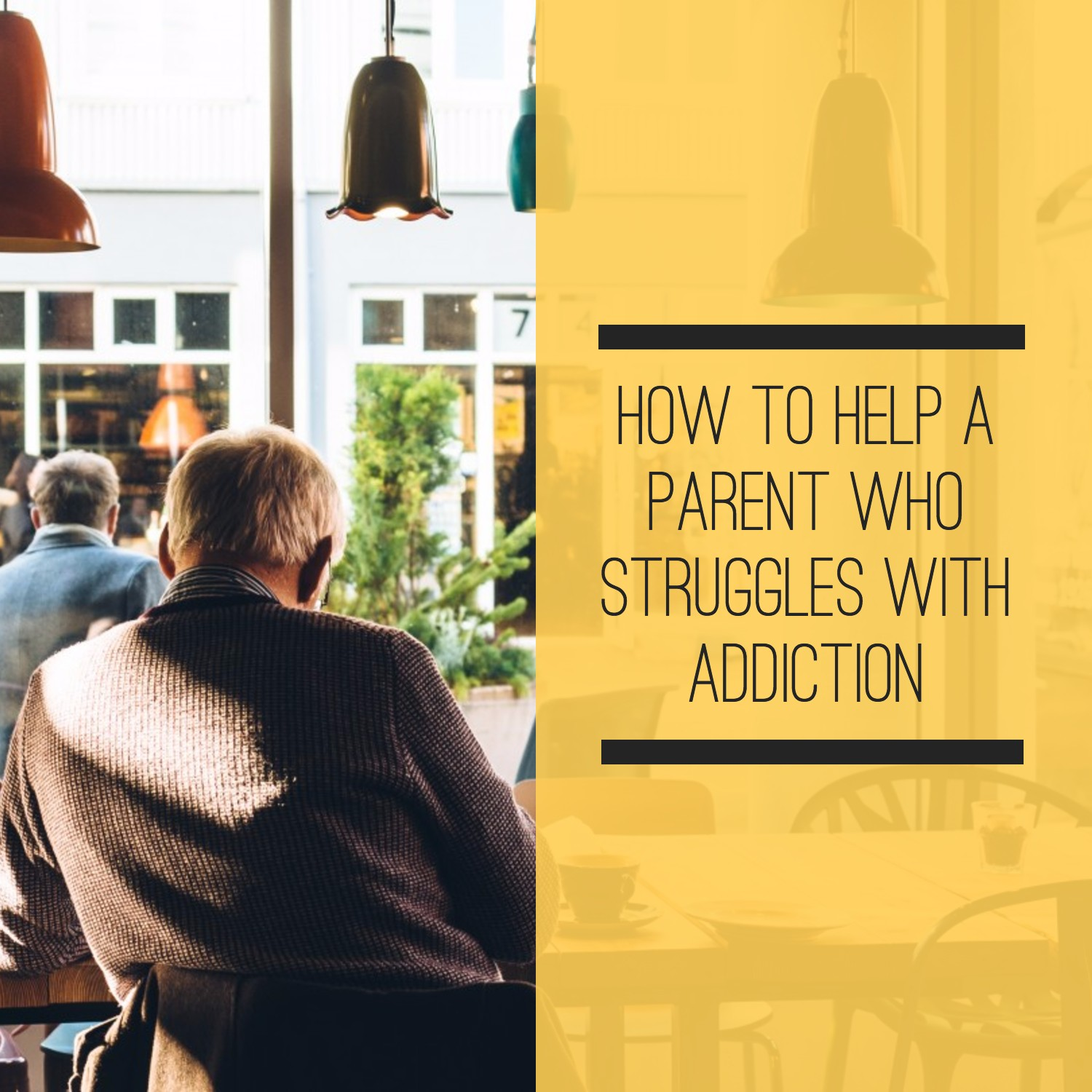 senior gentlemen sitting outside - How to help a parent who struggles with addiction