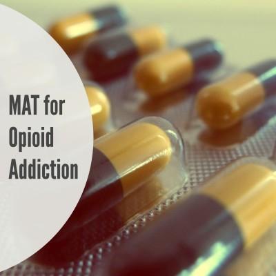 Medication assisted treatment MAT