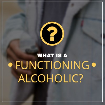 What is a functioning alcoholic?